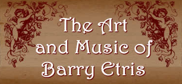 The Art & Music of Barry Etris